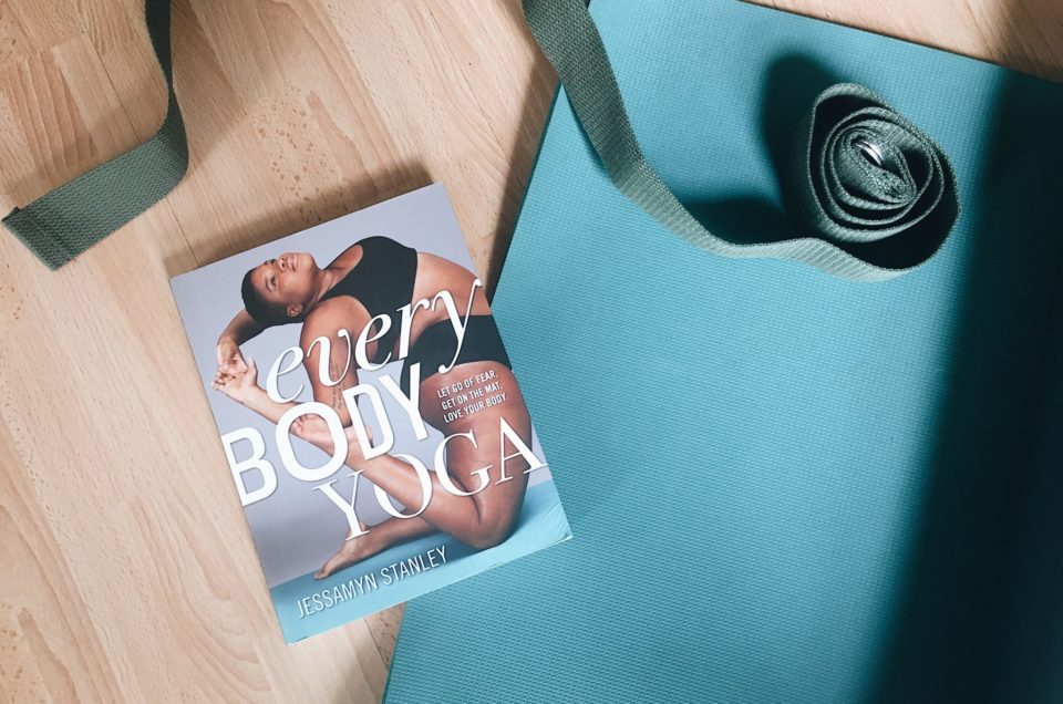 Every Body Yoga by Jessamyn Stanley | A Book Review